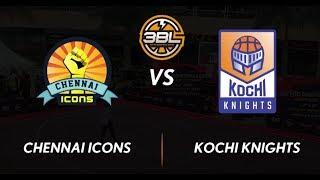 3BL Season 1 Round 5(Bangalore) - Full Game - Day 1 - Chennai Icons vs Kochi Knights