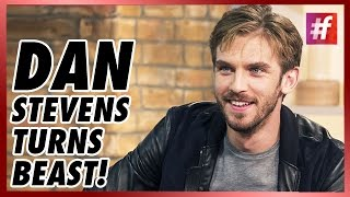 "fame hollywood -​​ Dan Stevens To Play Beast In The ""Beauty And The Beast"" Remake"