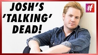fame hollywood - Josh's Not So 'Live-ly' Talks!