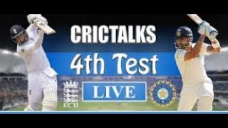 Live: IND Vs ENG 4th Test | Day 2 | Session 1 | Live Scores & Commentary | 2018 Series