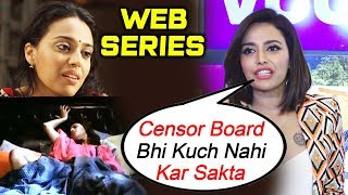 No Censorship On Web Series | Swara Bhaskar Reaction On Web Series | It's Not That Simple