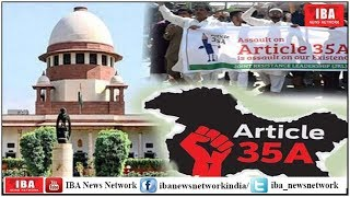 Article 35A: Supreme Court to hear petitions against Article 35A ...