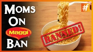 Maggi Noodles Controversy Moms React To The Ban!