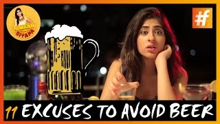 11 Stupid Reasons to Avoid beer | According to Indian Girls