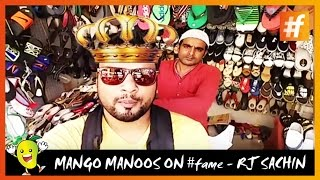 Pranks 2016 Mango Manoos on fame RJ Sachin