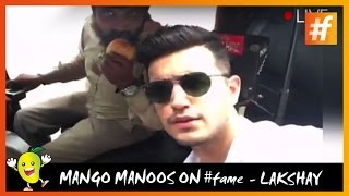 Pranks 2016 Mango Manoos on fame Lakshay Narula