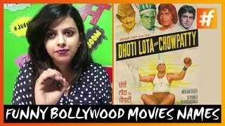 Funny Bollywood Movies Names - Devangna #fame Comedy