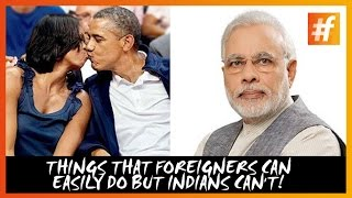 15 Things That Foreigners Can do Easily But Indians Cannot - #fame Comedy