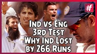 fame cricket -​​ India vs England 3rd Test | Why India Lost by 266 Runs to England
