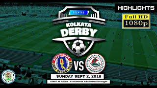 East Bengal FC 2-2 Mohun Bagal || FULL MATCH EXTENDED HIGHLIGHTS || CFL 2018 in 1080p HD