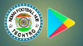TECHTRO - INDIAN FOOTBALL HUB MOBILE APP | LAUNCHING SOON .....