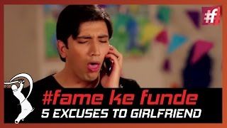 fame Cricket fame ke funde 5 Excuses To Avoid Girlfriends And Watch Match - #fame