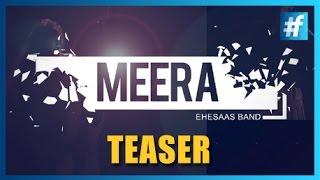 Meera - Ehesaas | Kabir ke Dohe | Teaser