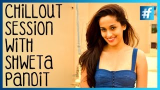 Chillout Session With Shweta Pandit