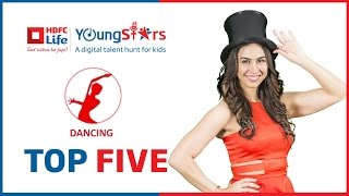 Top 5 Shortlisted Contestants - Dancing - HDFC Life Youngstars