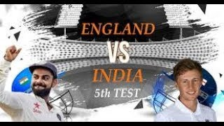 Live || IND Vs ENG 5th Test | Day 1 | Live Scores & Commentary | 2018 Series