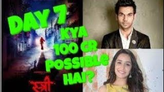 Stree Movie Collection Day 7 l Will It Cross 100 Cr Lifetime?