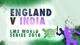 England v India | LMS Chester World Series 2018 | Day 4