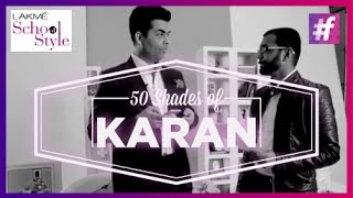 50 Shades Of Karan Johar | fame School Of Style