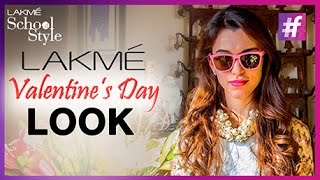 Valentine's Day | Do's and Don'ts | Maia Sethna | fame School Of Style