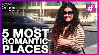 5 Most Romantic Places To Visit | fame School Of Style