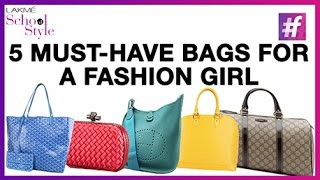 Top 5 Must Have Designer Bags for Women  | #fame School Of Style