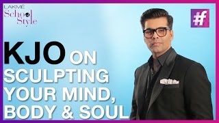 Karan Johar On Sculpting Your Mind, Body and Soul   #fame School Of Style