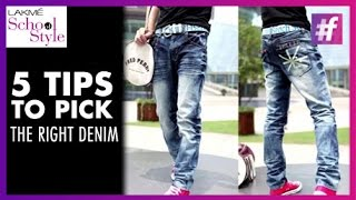 5 Tips To Pick The Right Pair of Denims | fame School Of Style