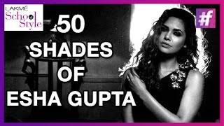 50 Shades of Esha Gupta | Celebrity Interview | fame School Of Style