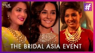 Bridal Asia Preview With Falguni and Shane Peacock | fame School Of Style