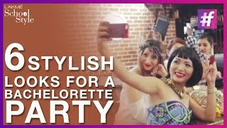 6 Most Stylish Looks For A Bachelorette Party | fame School Of Style
