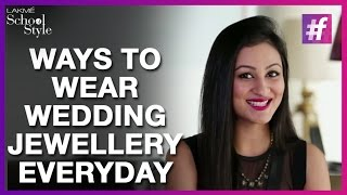 How To Style Wedding Jewellery In Everyday Life | fame School Of Style