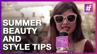 Summer Beauty And Style Tips | fame School Of Style