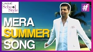 Karan Johar's Summer Song - Lyrics Video | fame School Of Style