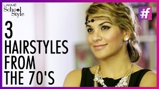 How To Achieve 3 Gorgeous 70's Hairstyles | fame School Of Style