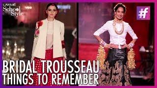 Bridal Trousseau Dos and Don'ts | fame School Of Style