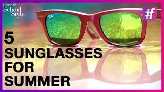5 Must Have Sunglasses For Men This Summer | Mens Style | #fame School Of Style