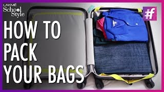 Travel Tips - How to Pack A Travel Bag | fame School Of Style