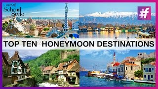 Top 10 Bollywood Inspired Honeymoon Destinations | fame School Of Style