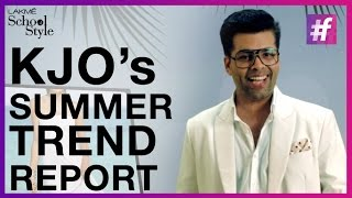 Summer Fashion Trend Report By Karan Johar | #fame School Of Style