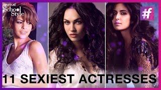 World's 11 Sexiest Actresses | Katrina Kaif | Deepika Padukone | #fame School Of Style