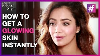 How To Get An Instant Glowing Skin This Summer | fame School Of Style