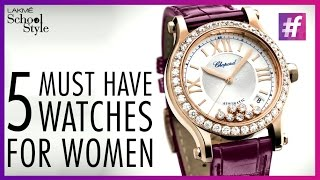 5 Must Have Watches For Women | fame School Of Style