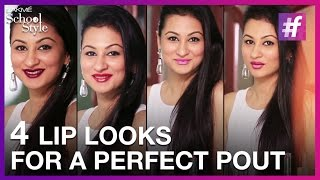 4 Easy Lipstick Styles For That Perfect Pout | fame School Of Style