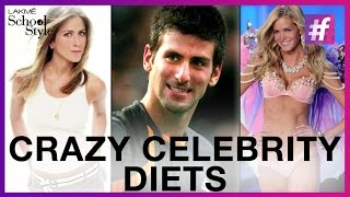 4 Crazy Celebrity Diets, Would You Try Them| fame School Of Style