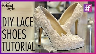 DIY Lace Shoes Tutorial | fame School Of Style