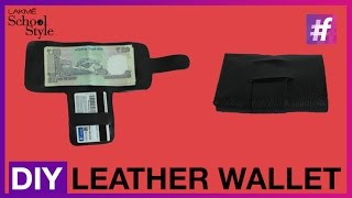 How To Make DIY Leather Wallet   fame School Of Style