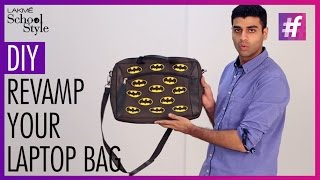 DIY - Revamp Laptop Bag with Old Boxers    fame School Of Style