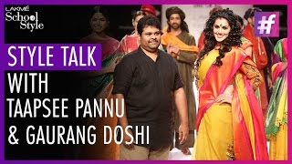 Style Talk With Bollywood Actress Taapsee Pannu | Lakme Fashion Week - Winter Festive 2015