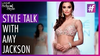 Style Talk With Model/Actress Amy Jackson | Lakme Fashion Week - Winter Festive 2015